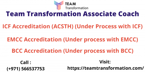 ICF Team Coaching by Team Transformation! Diploma in Team Coaching, become a certified professional coach. Reach Team Transformation to know more about ICF Team Coaching Certification Course. Call Now: +971566629001.