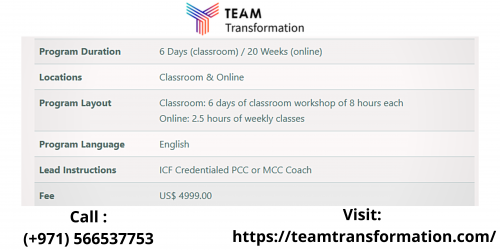 Become a Certified Team Transformation Professional Coach & advance your career as a coach. Team Coaching Certification Programs by Team Transformation! Reach Team Transformation to know more about ICF Team Coaching Certification Course. Call: +971566629001.
